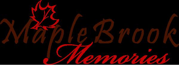 Maple Brook Memories